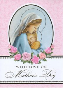 Mother's Day Masses and Cards